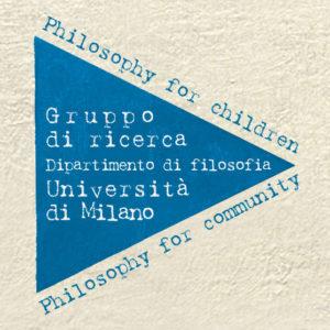 Philosophy for children-community. Incontri di avvicinamento/approfondimento @ Dipartimento di Filosofia Università degli Studi di Milano